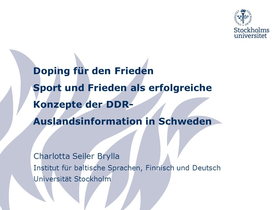 Doping für den Frieden Sport und Frieden als erfolgreiche Konzepte der DDR-Auslandsinformation in Schweden