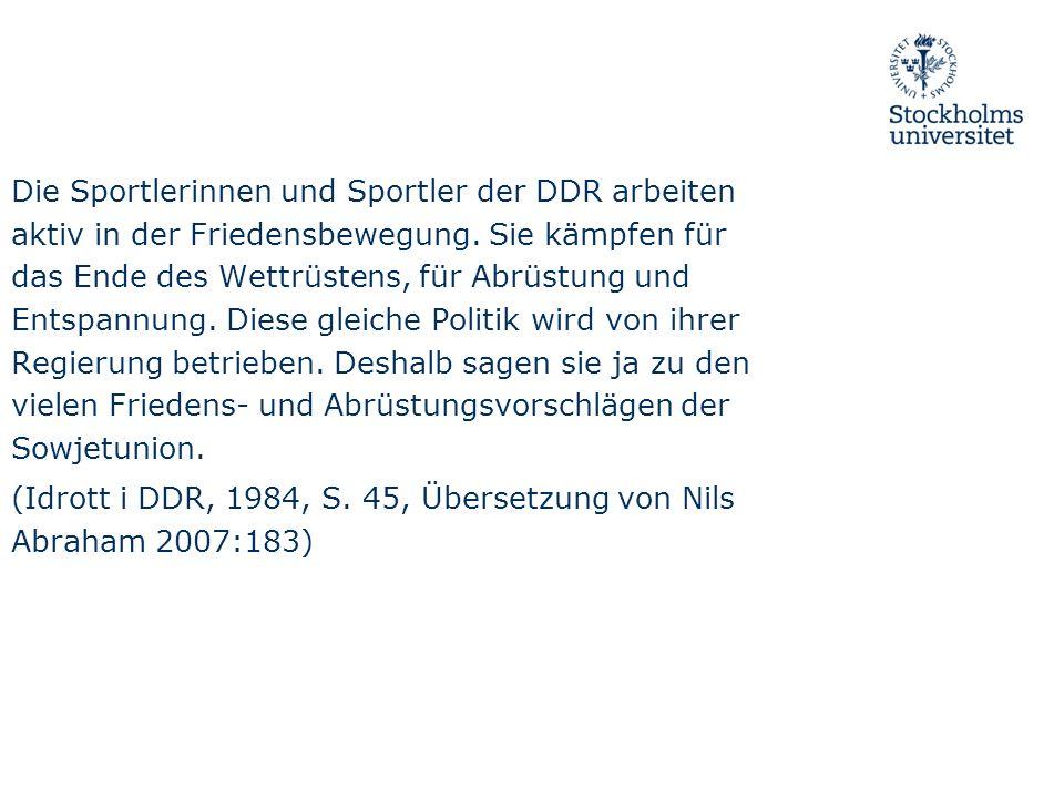 Die Sportlerinnen und Sportler der DDR arbeiten aktiv in der Friedensbewegung.