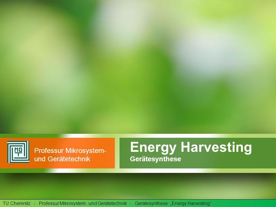 Energy Harvesting Professur Mikrosystem- und Gerätetechnik