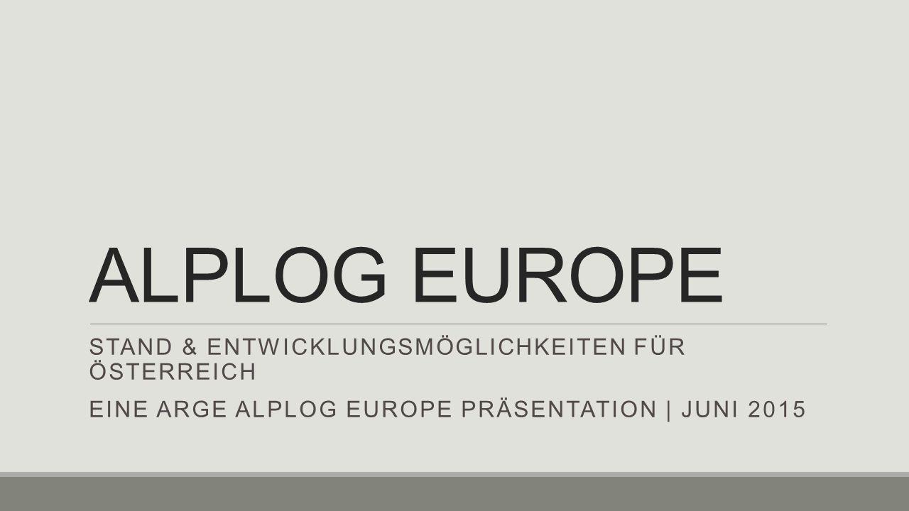 ALPLOG EUROPE Stand & Entwicklungsmöglichkeiten für Österreich