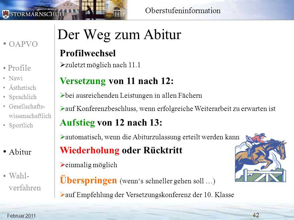 Der Weg zum Abitur Profilwechsel Versetzung von 11 nach 12: