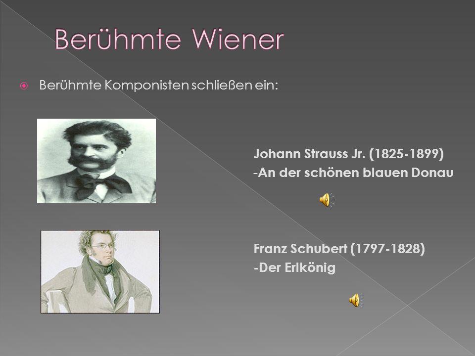 Berühmte Wiener Berühmte Komponisten schließen ein:
