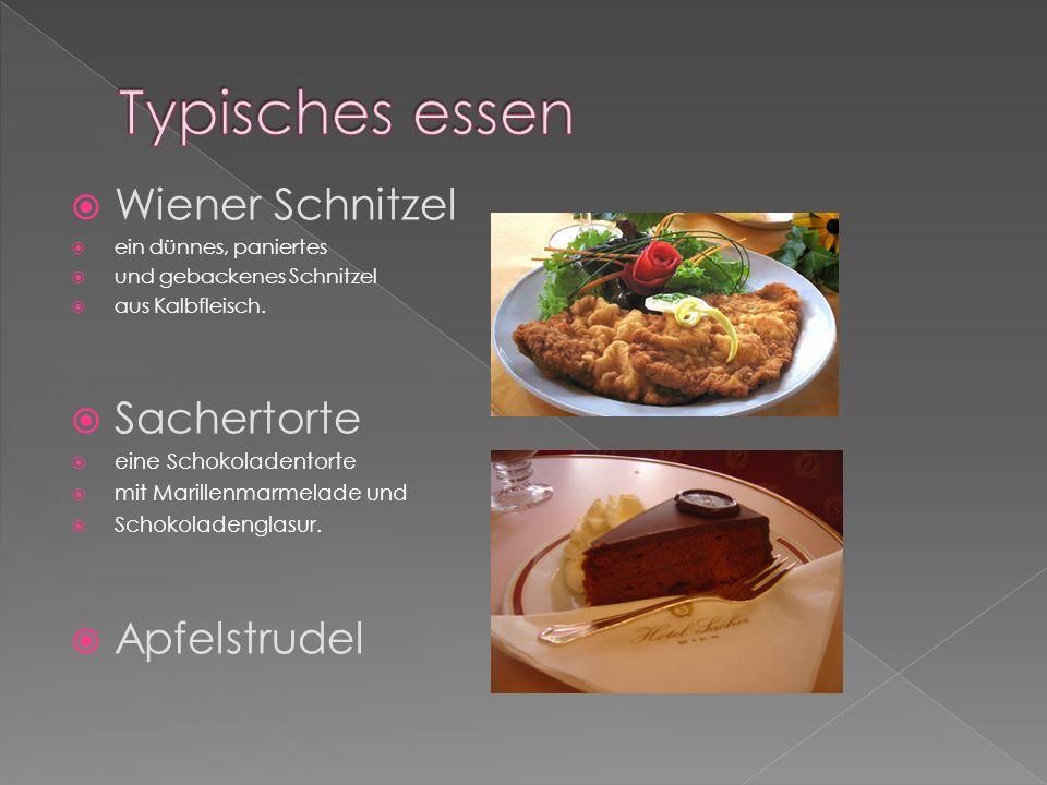 Typisches essen Wiener Schnitzel Sachertorte Apfelstrudel