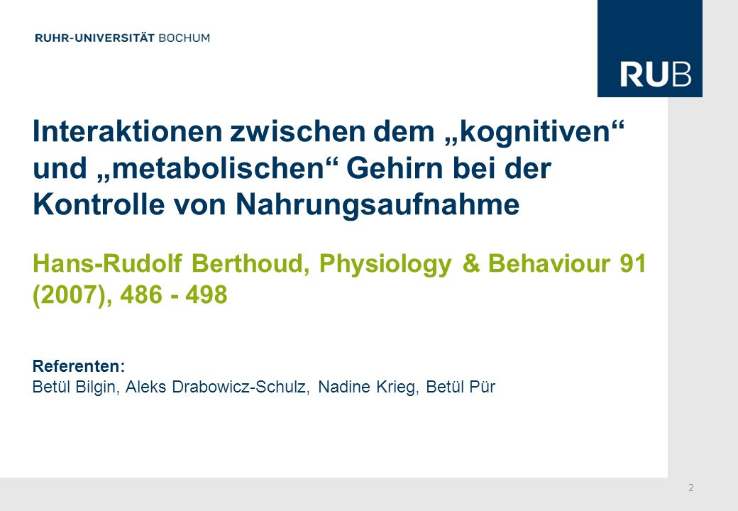"""Interaktionen zwischen dem """"kognitiven und """"metabolischen Gehirn bei der Kontrolle von Nahrungsaufnahme"""