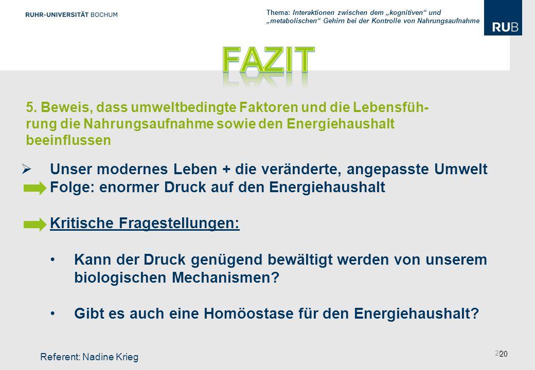 """Thema: Interaktionen zwischen dem """"kognitiven und """"metabolischen Gehirn bei der Kontrolle von Nahrungsaufnahme"""