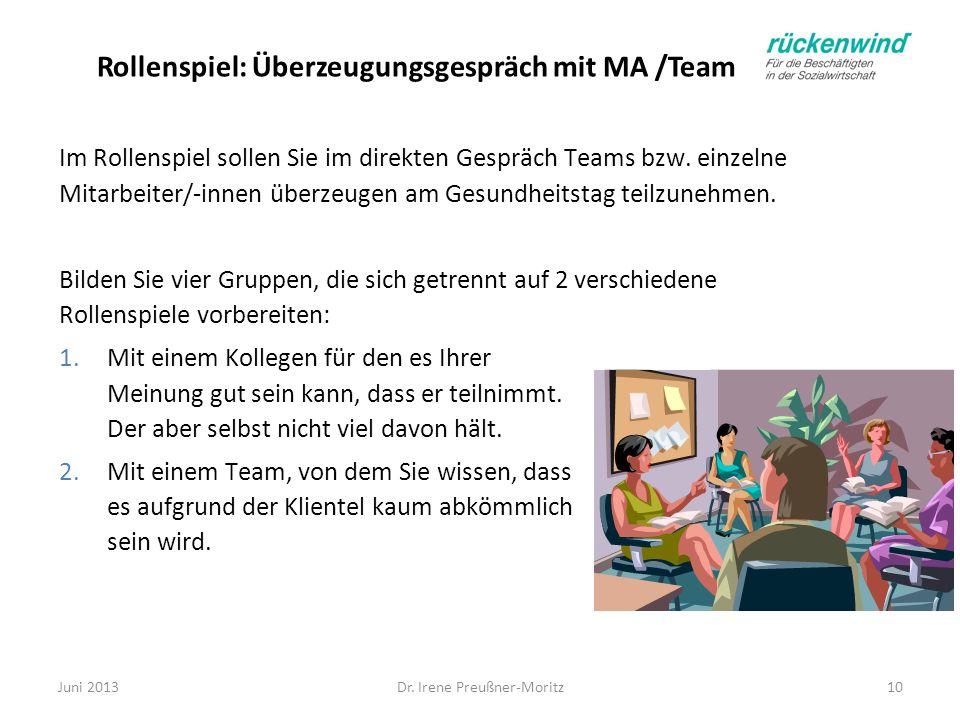 Rollenspiel: Überzeugungsgespräch mit MA /Team