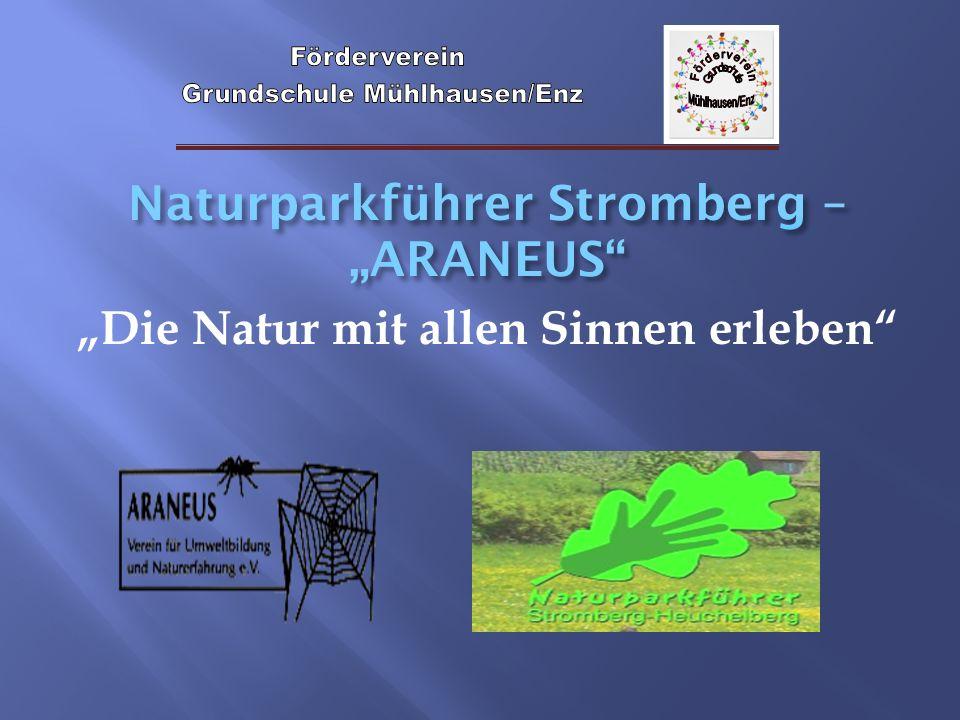 """Naturparkführer Stromberg – """"ARANEUS """"Die Natur mit allen Sinnen erleben"""