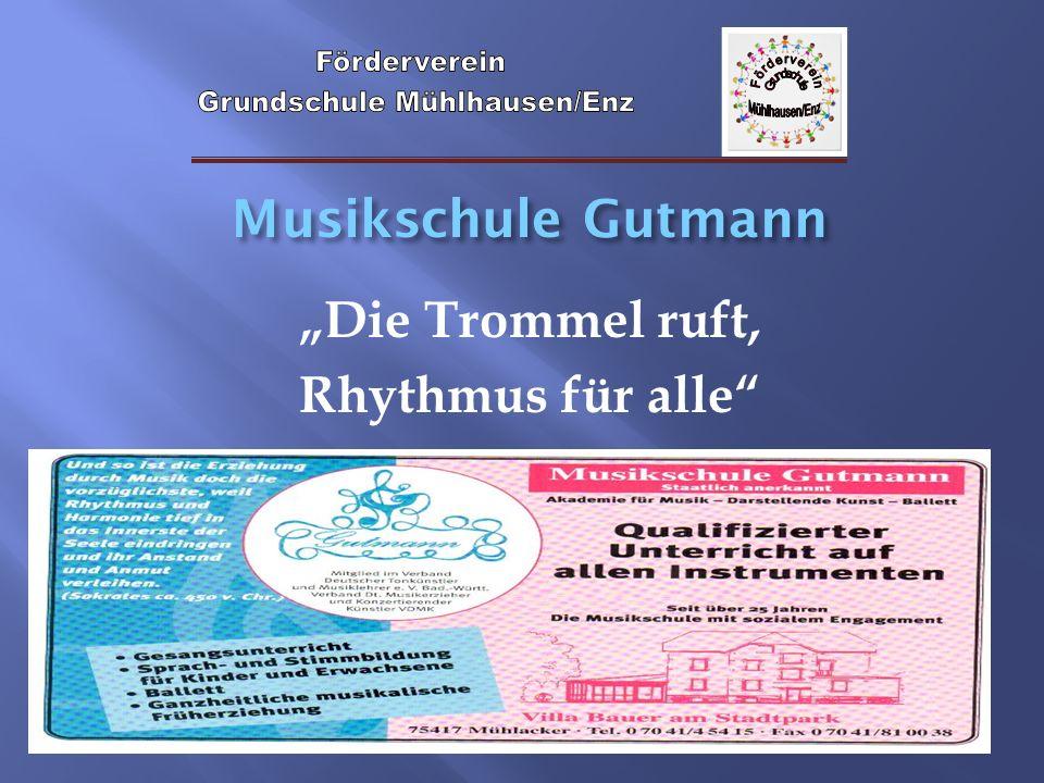"""Musikschule Gutmann """"Die Trommel ruft, Rhythmus für alle"""