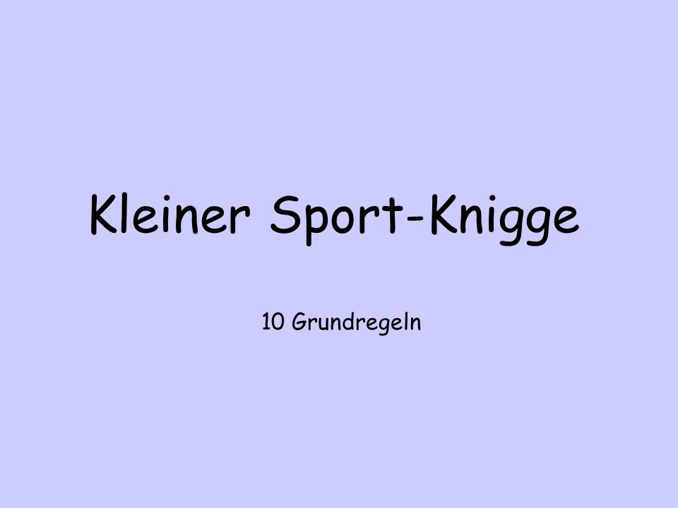 Kleiner Sport-Knigge 10 Grundregeln