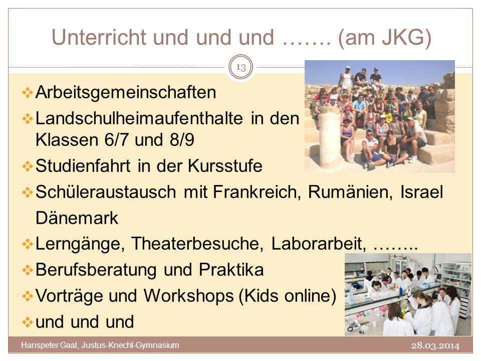 Unterricht und und und ……. (am JKG)