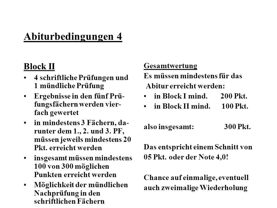 Abiturbedingungen 4 Block II