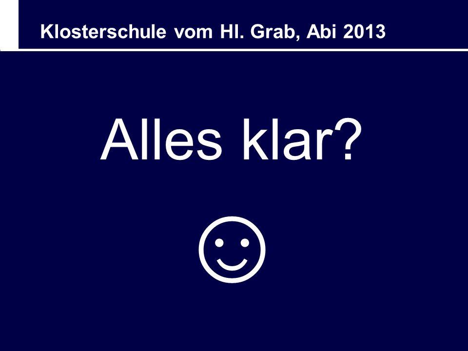 Klosterschule vom Hl. Grab, Abi 2013