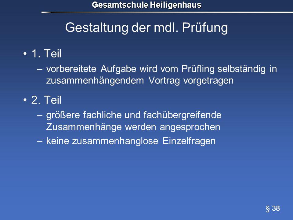 Gestaltung der mdl. Prüfung
