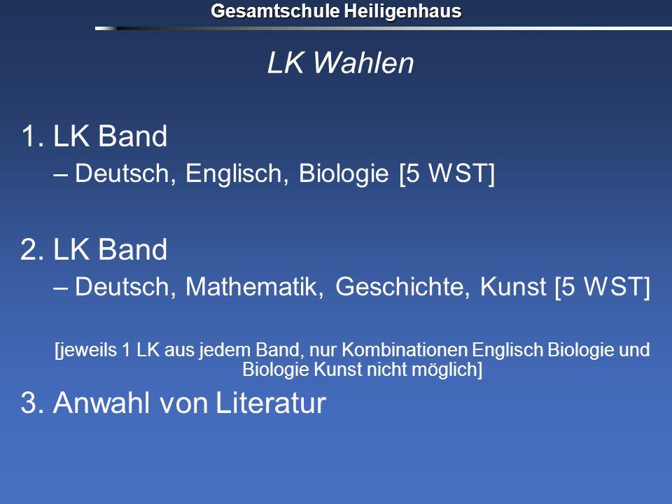 LK Wahlen 1. LK Band 2. LK Band 3. Anwahl von Literatur
