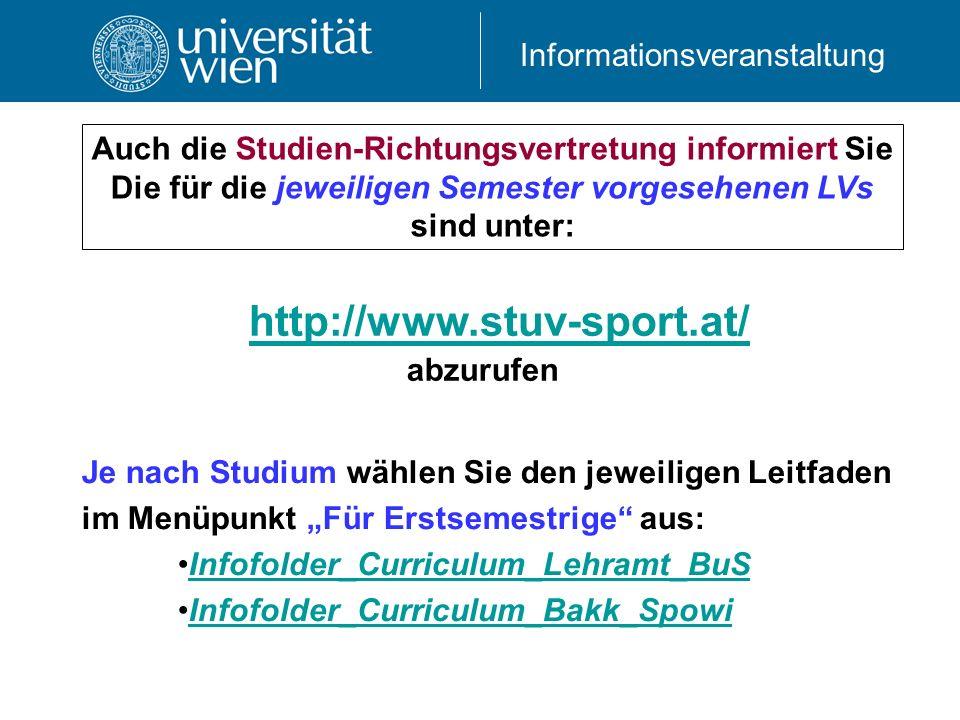 Auch die Studien-Richtungsvertretung informiert Sie Die für die jeweiligen Semester vorgesehenen LVs sind unter: