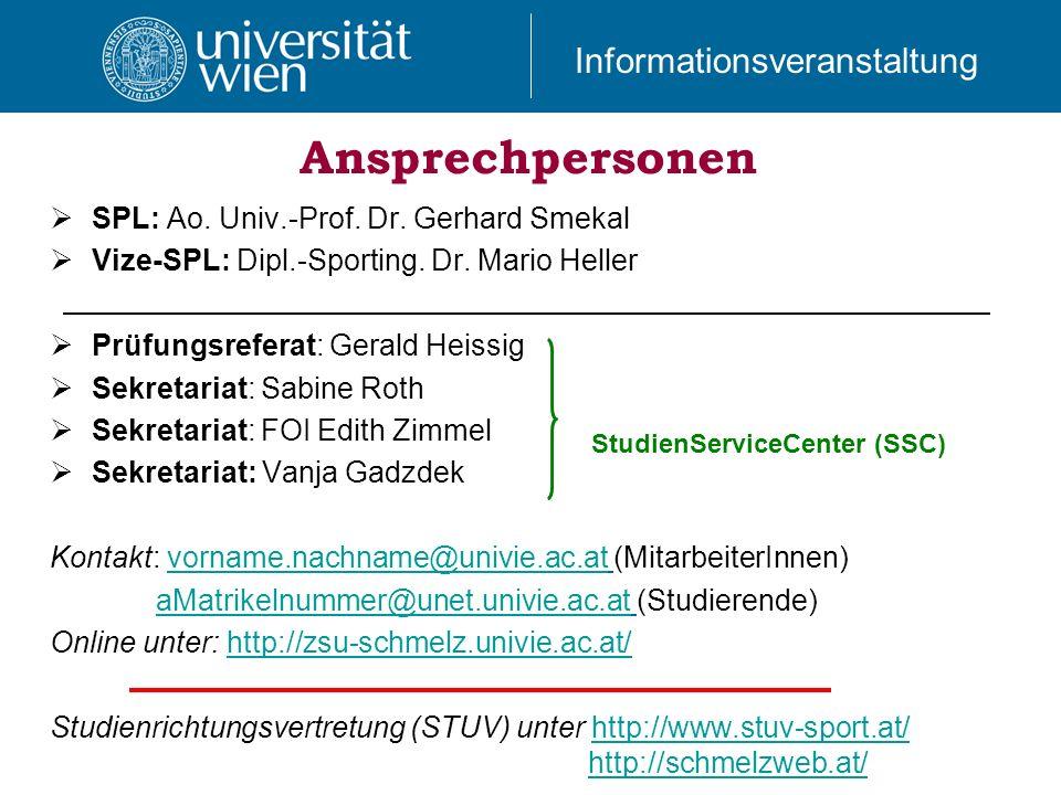 Ansprechpersonen SPL: Ao. Univ.-Prof. Dr. Gerhard Smekal