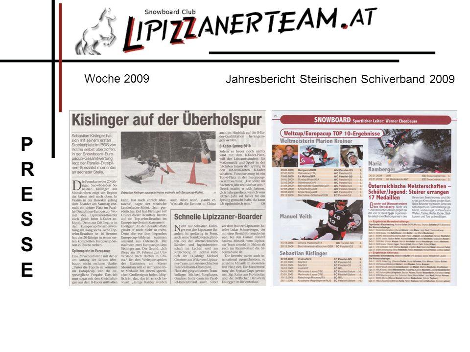 Woche 2009 Jahresbericht Steirischen Schiverband 2009 PRESSE