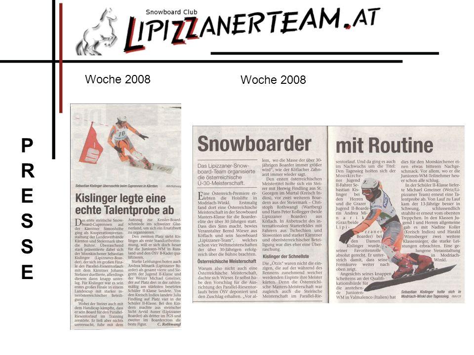 Woche 2008 Woche 2008 PRESSE