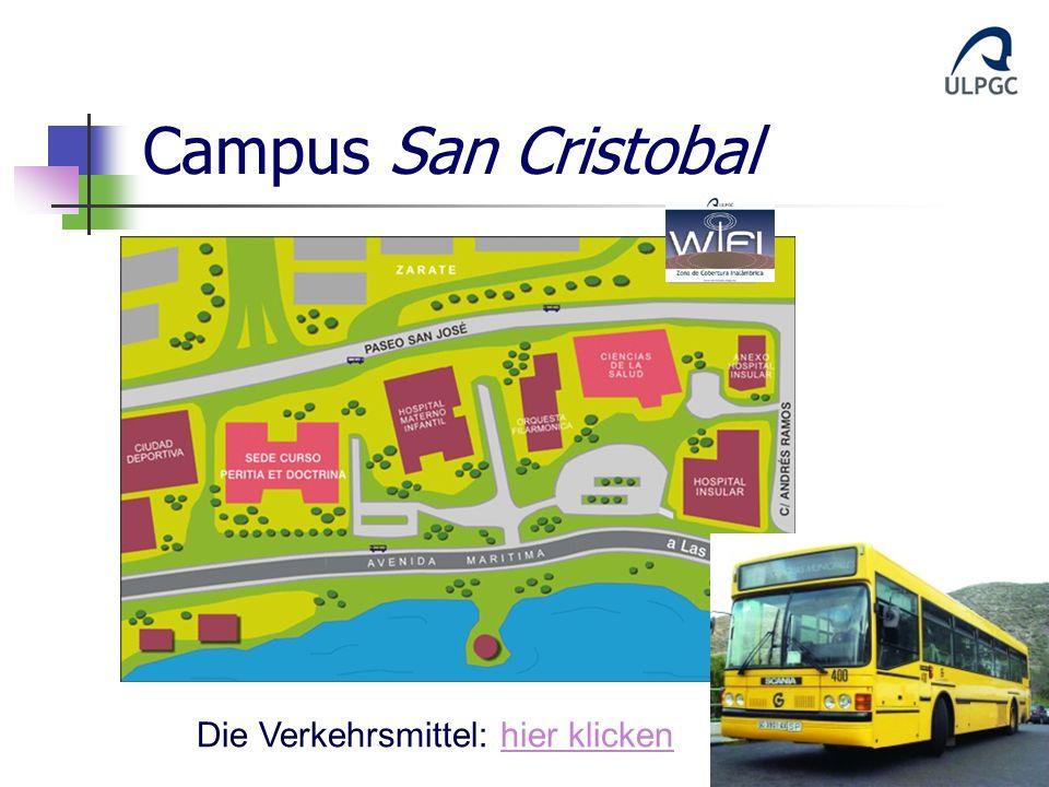 Campus San Cristobal Die Verkehrsmittel: hier klicken