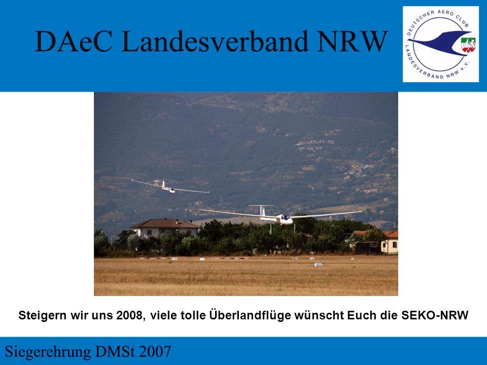 Steigern wir uns 2008, viele tolle Überlandflüge wünscht Euch die SEKO-NRW