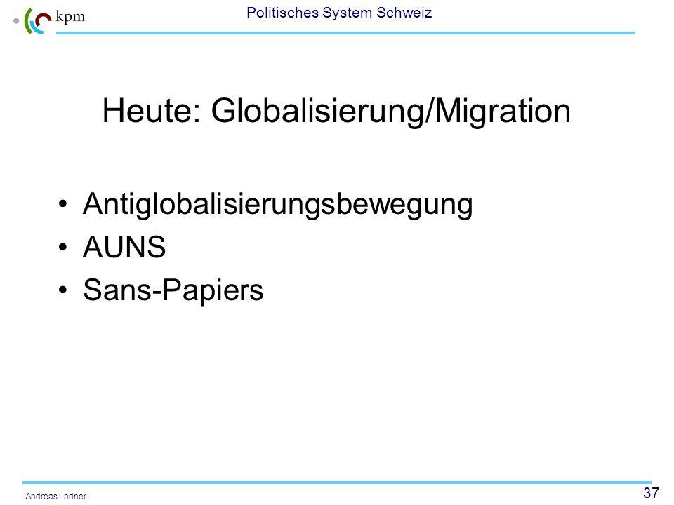 Heute: Globalisierung/Migration