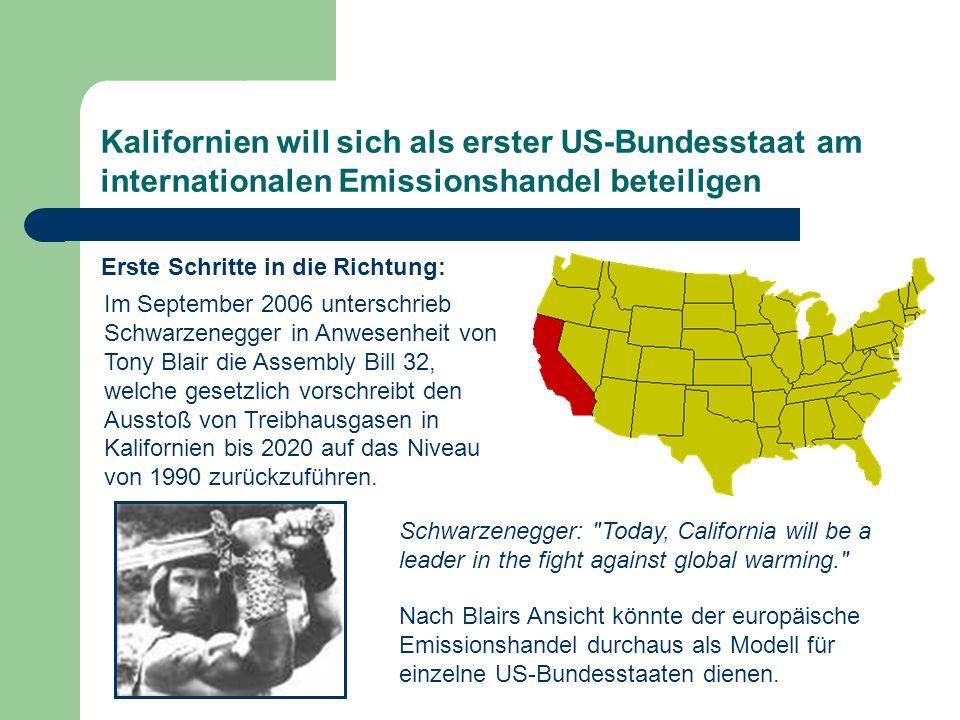 Kalifornien will sich als erster US-Bundesstaat am internationalen Emissionshandel beteiligen