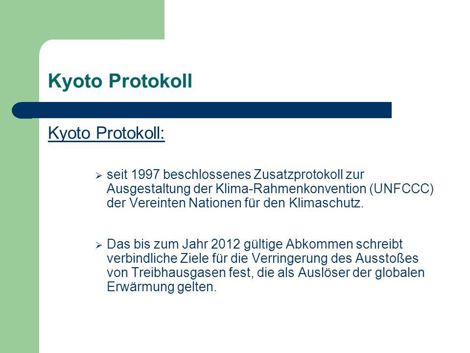 Kyoto Protokoll Kyoto Protokoll: