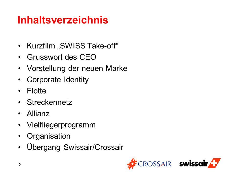 """Inhaltsverzeichnis Kurzfilm """"SWISS Take-off Grusswort des CEO"""