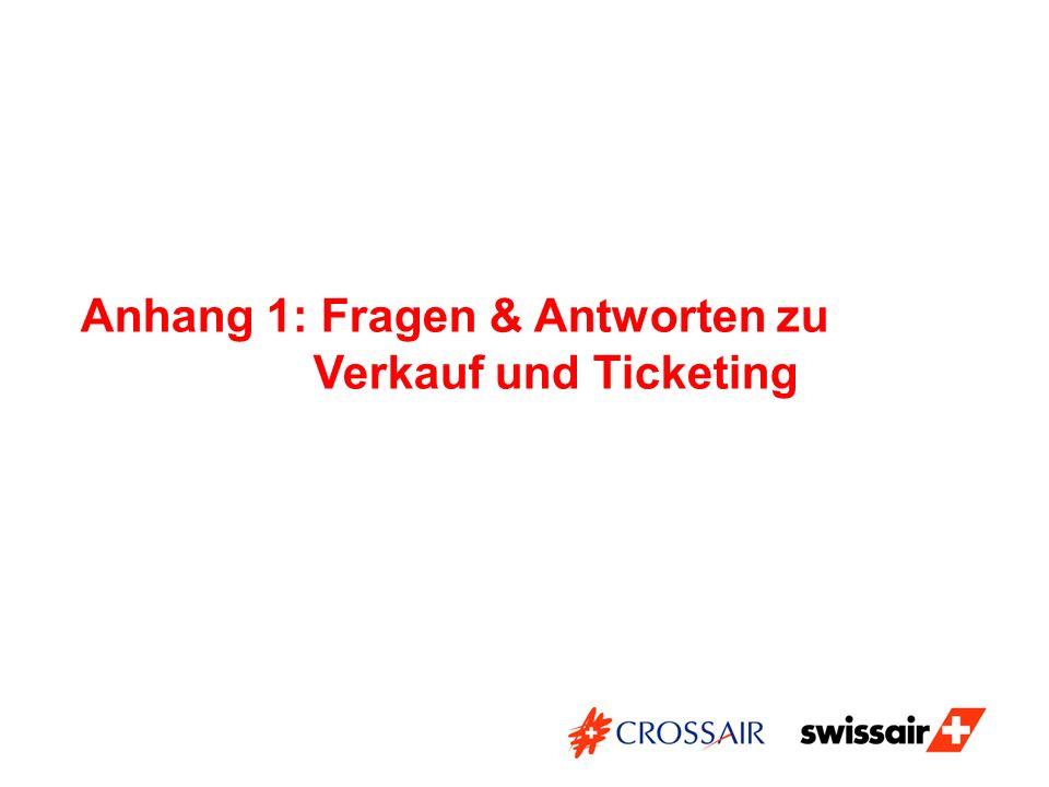 Anhang 1: Fragen & Antworten zu Verkauf und Ticketing
