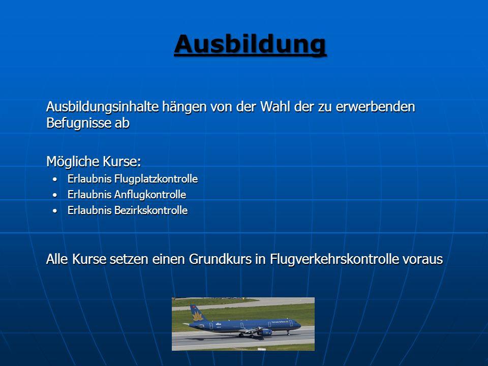 Alle Kurse setzen einen Grundkurs in Flugverkehrskontrolle voraus