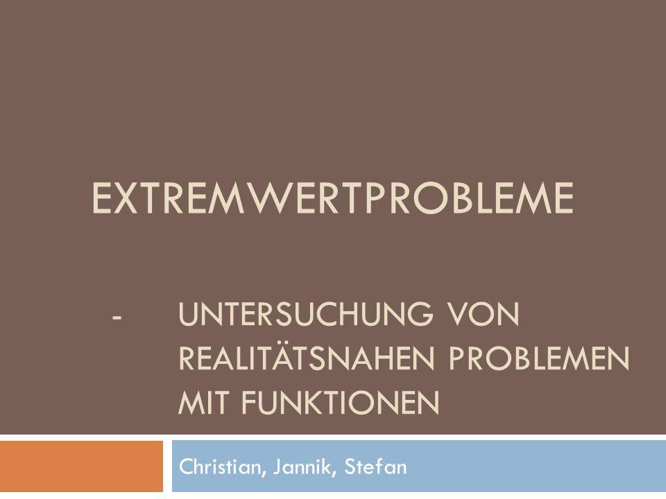 - Untersuchung von Realitätsnahen Problemen mit Funktionen