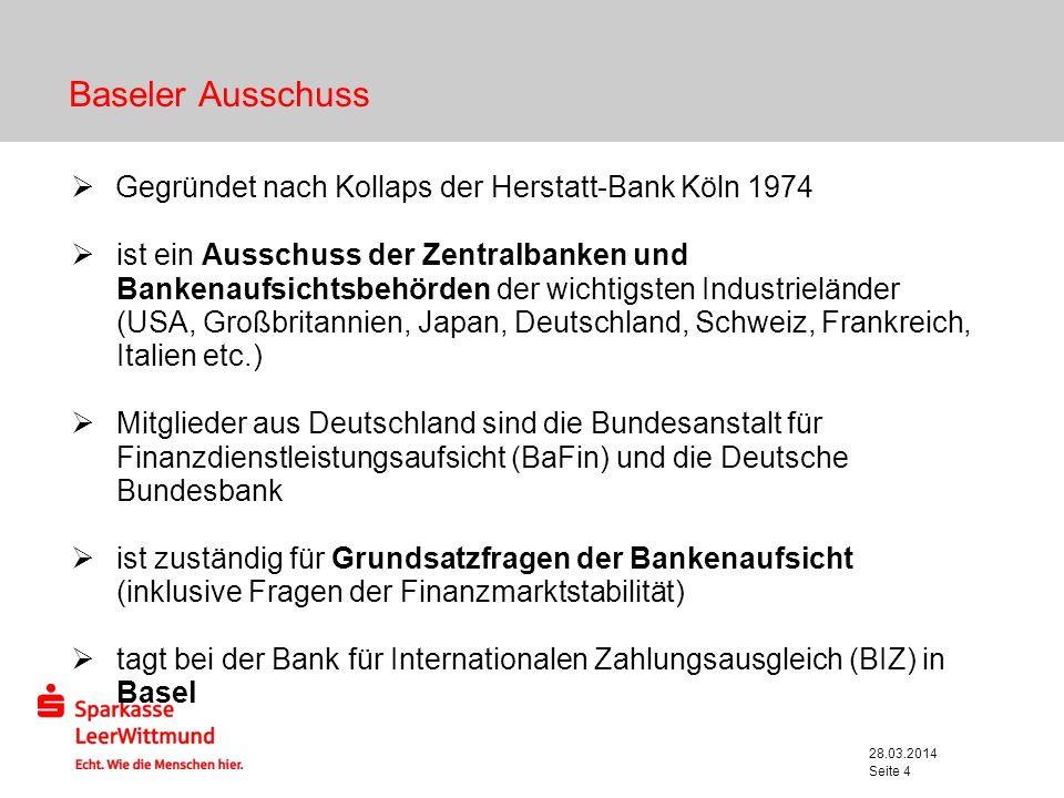 Baseler Ausschuss Gegründet nach Kollaps der Herstatt-Bank Köln 1974