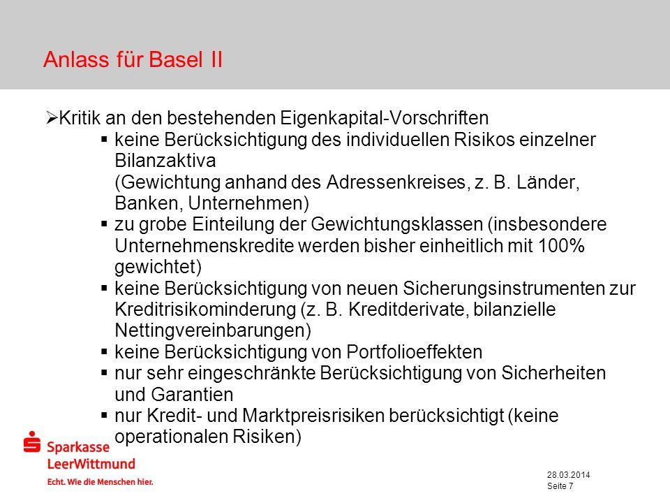 Anlass für Basel II Kritik an den bestehenden Eigenkapital-Vorschriften.