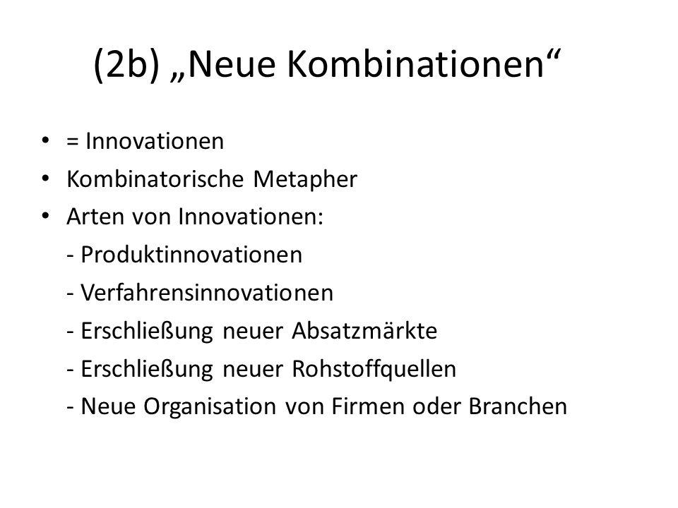 "(2b) ""Neue Kombinationen"
