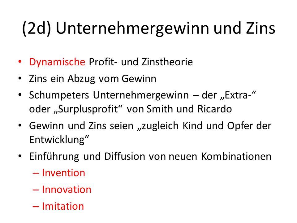 (2d) Unternehmergewinn und Zins
