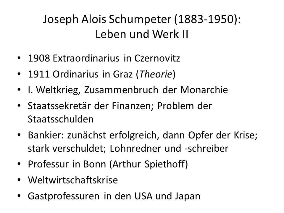 Joseph Alois Schumpeter (1883-1950): Leben und Werk II