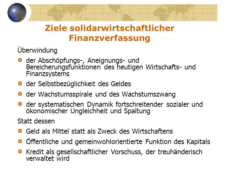 Ziele solidarwirtschaftlicher Finanzverfassung
