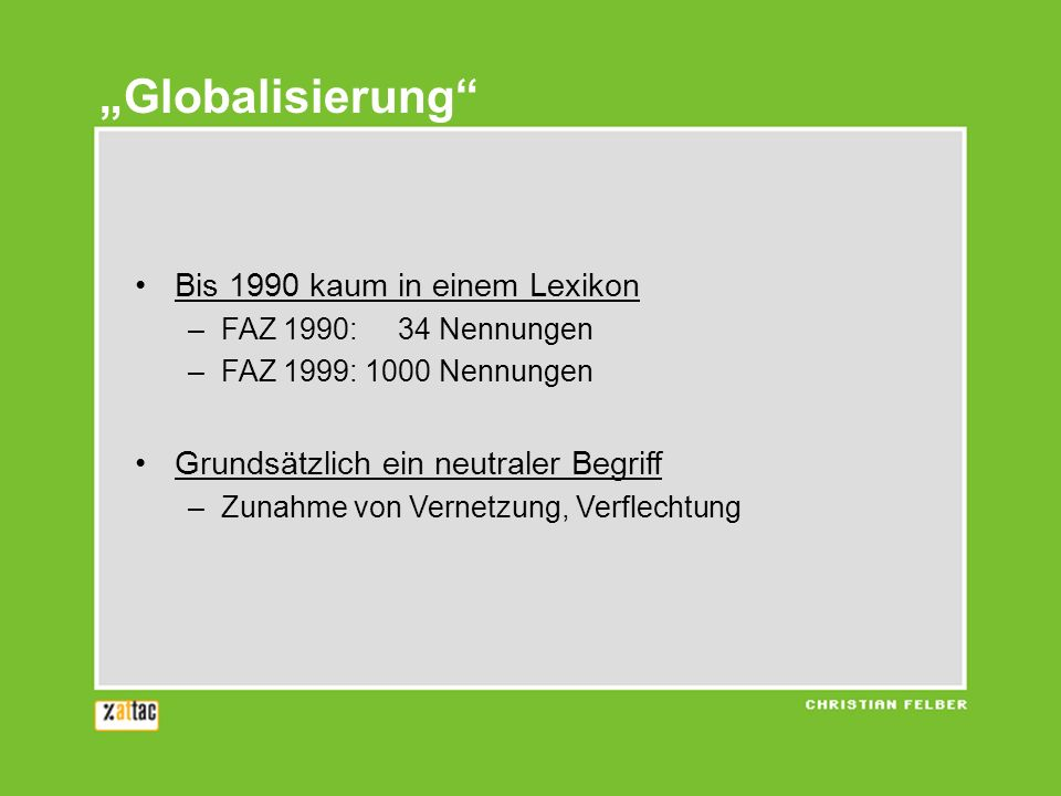 """""""Globalisierung Bis 1990 kaum in einem Lexikon"""