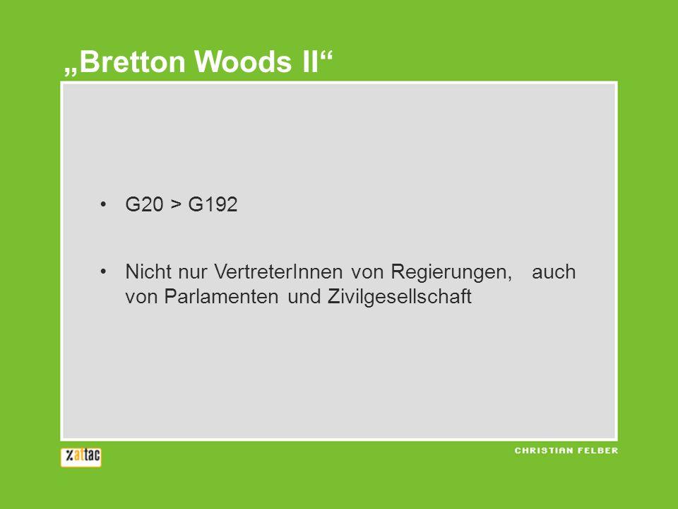 """""""Bretton Woods II G20 > G192"""