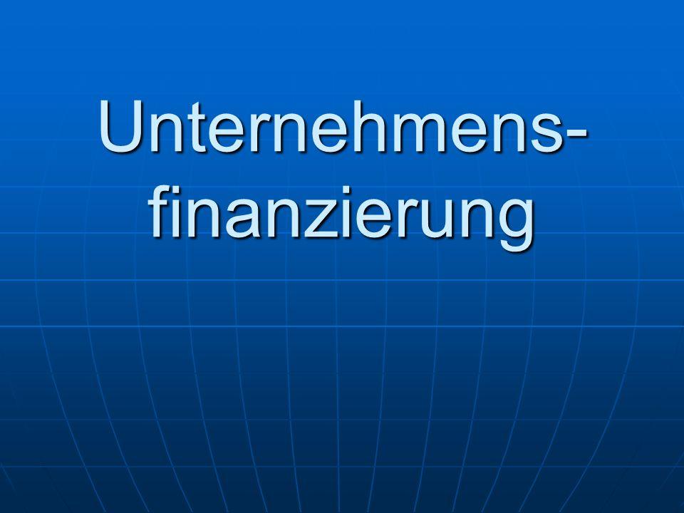 Unternehmens- finanzierung