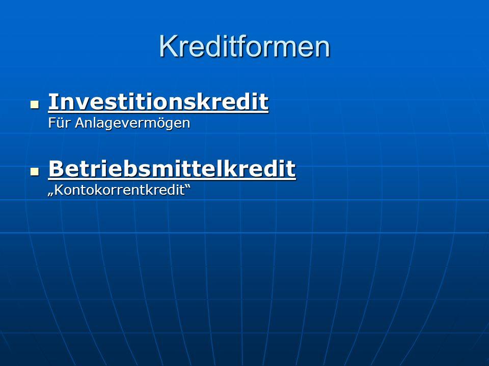Kreditformen Investitionskredit Für Anlagevermögen