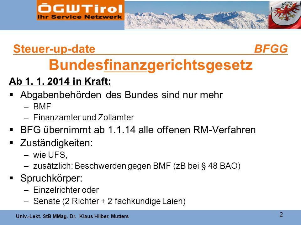 Steuer-up-date BFGG Bundesfinanzgerichtsgesetz