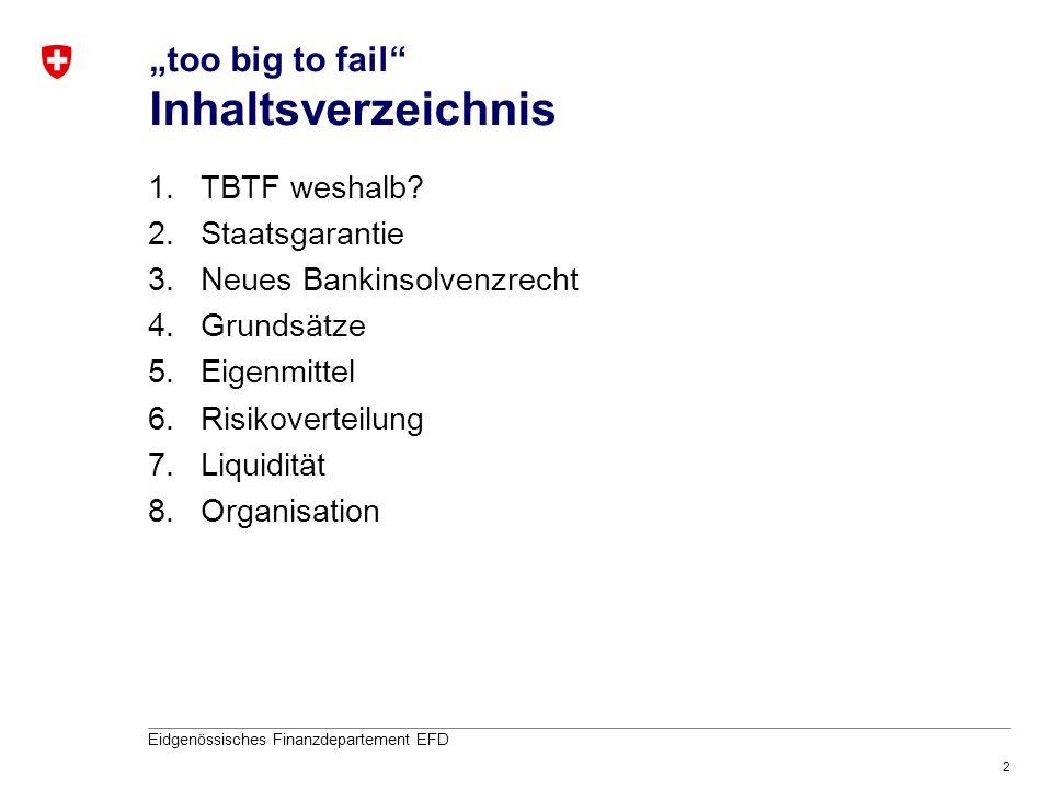 """too big to fail Inhaltsverzeichnis"