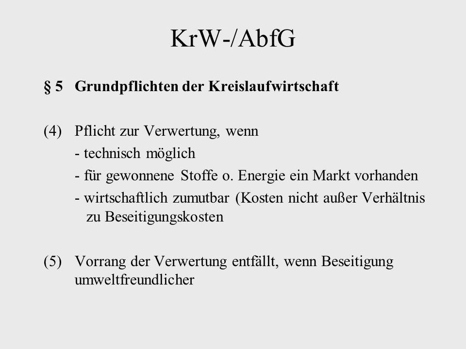 KrW-/AbfG § 5 Grundpflichten der Kreislaufwirtschaft