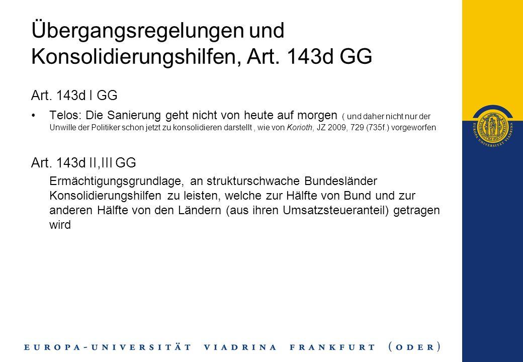 Übergangsregelungen und Konsolidierungshilfen, Art. 143d GG