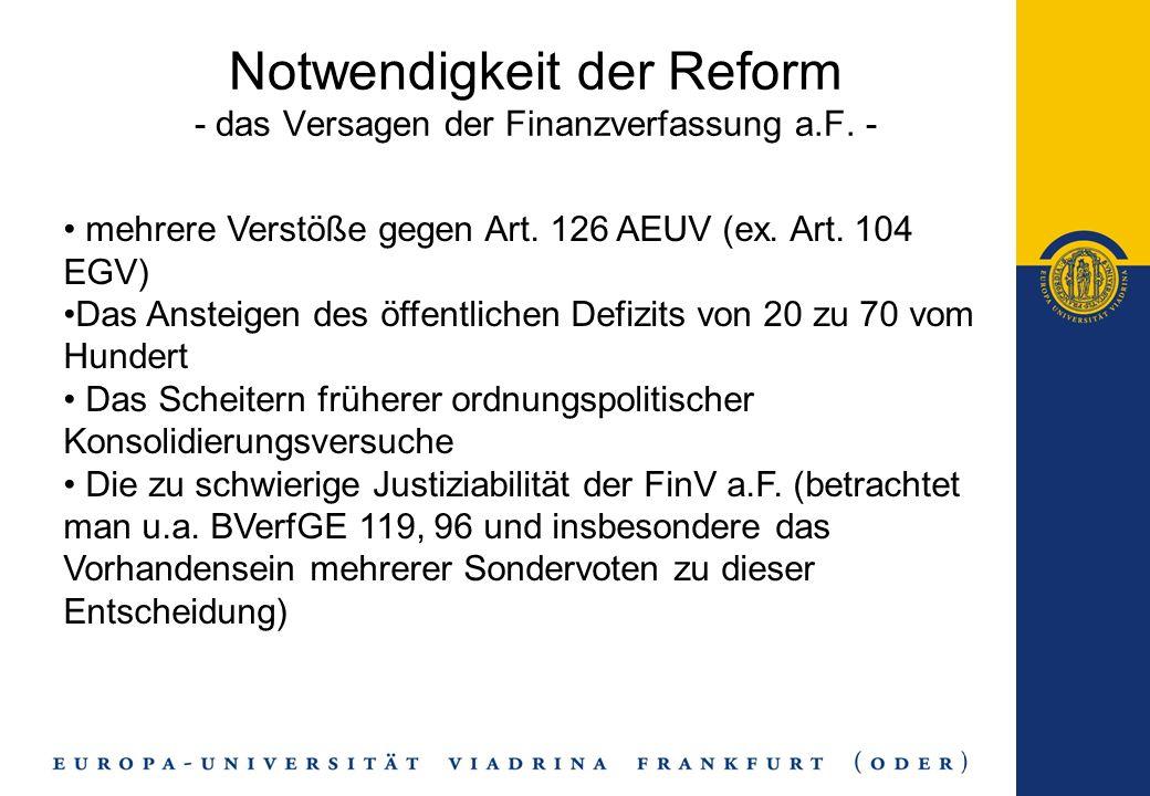 Notwendigkeit der Reform - das Versagen der Finanzverfassung a.F. -