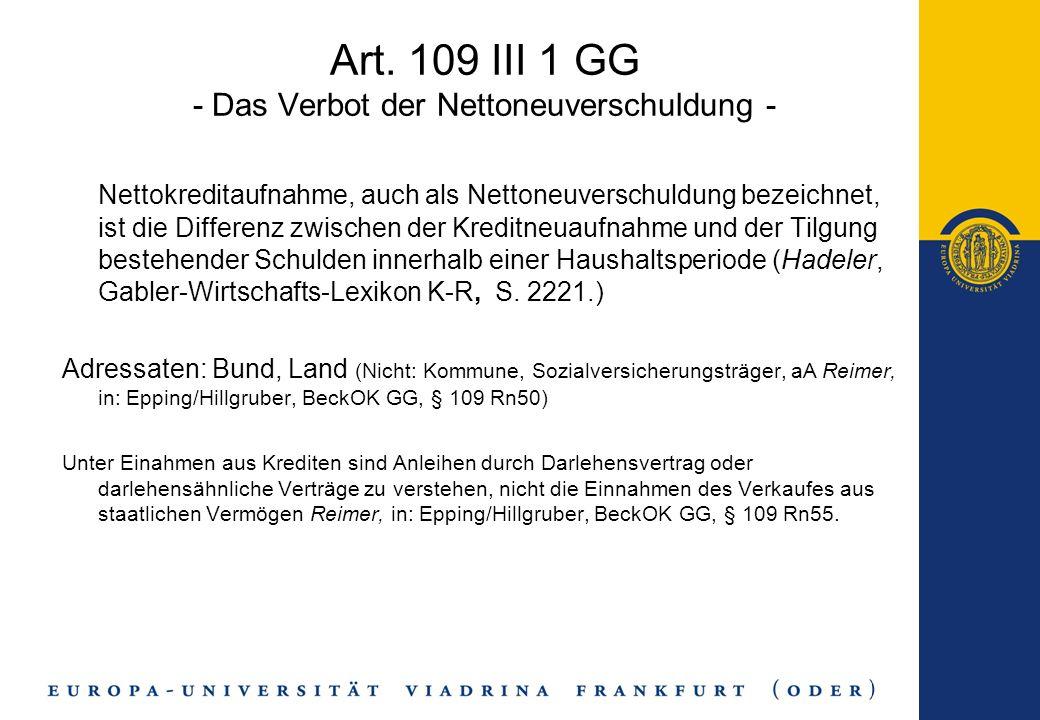 Art. 109 III 1 GG - Das Verbot der Nettoneuverschuldung -