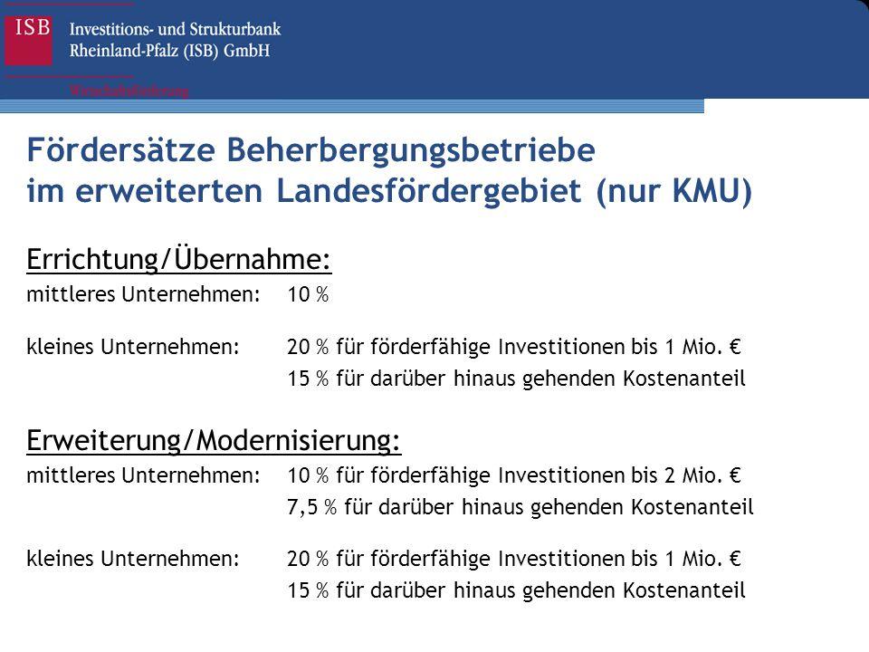 Fördersätze Beherbergungsbetriebe im erweiterten Landesfördergebiet (nur KMU)