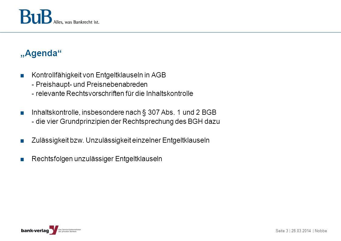 """""""Agenda Kontrollfähigkeit von Entgeltklauseln in AGB"""