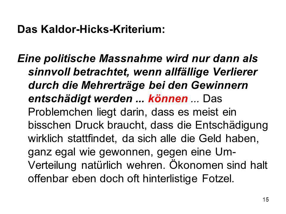 Das Kaldor-Hicks-Kriterium: